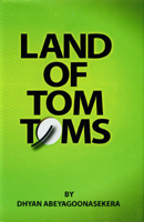 Land of Tom Toms