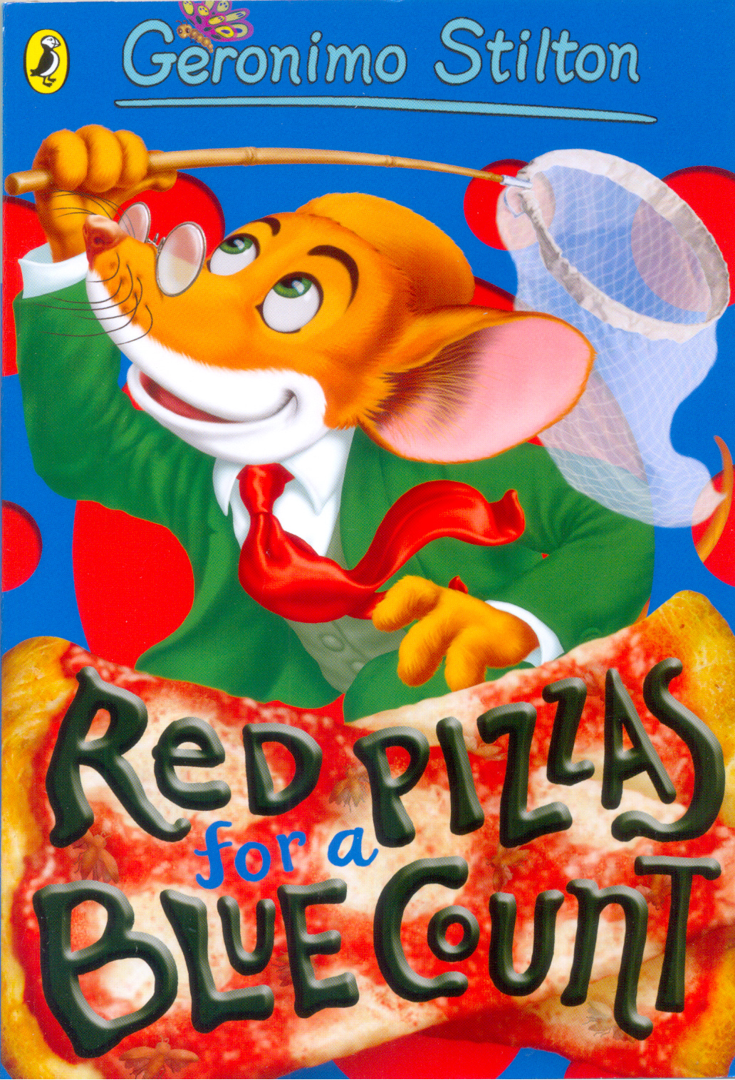 Geronimo Stilton : Red Pizzas For A Blue Count