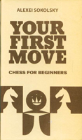 Your First Move : Chess for Beginners