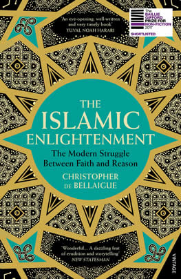 Islamic Enlightenment: The Modern Struggle Between Faith and Reason